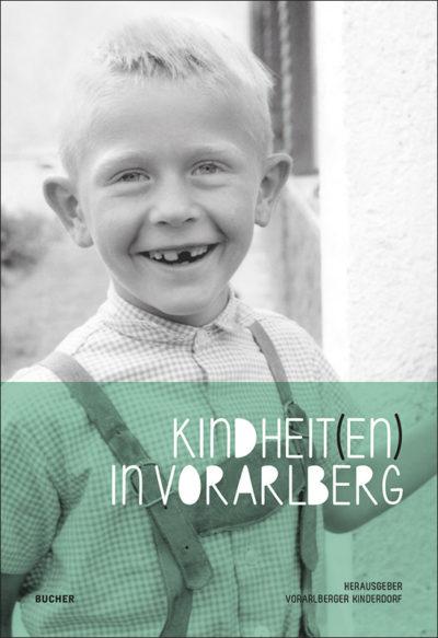 Kindheiten in Voralberg
