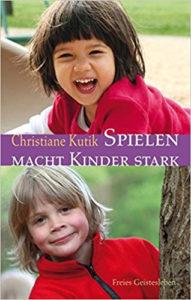Kutik_Christiane_spielen_macht_kinder_stark