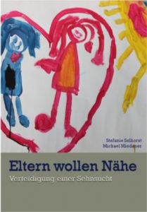 Selhorst_Stefanie_Miedaner_Michael_eltern_wollen_naehe