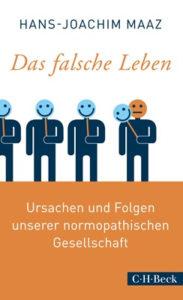 Hans Joachim Maaz: Das falsche Leben