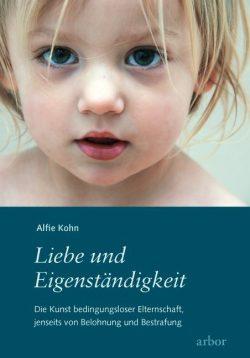 Liebe und Eigenständigkeit - Alfi Kohn