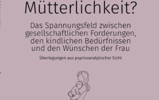 Wohin mit der Mütterlichkeit - Silvia Cramerotti-Landgraf